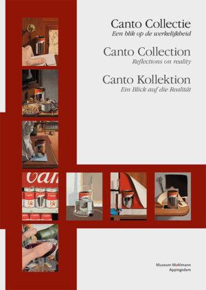 Canto Collectie - Een blik op de werkelijkheid - Museum Møhlmann