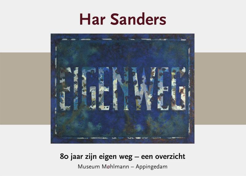 Har Sanders – 80 jaar zijn eigen weg