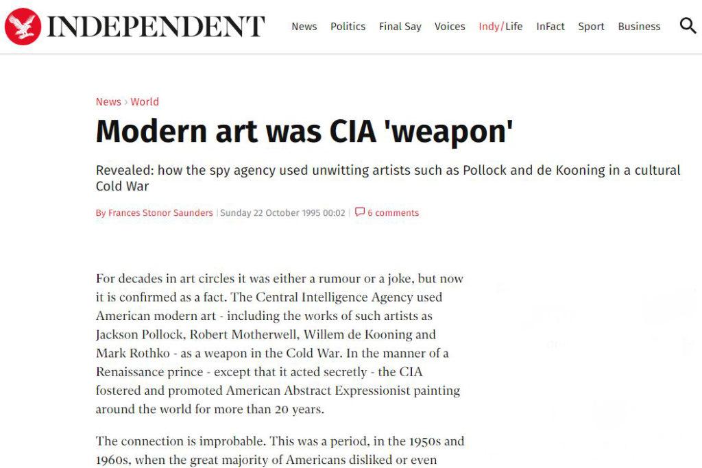 Een publicatie in The Independent van 1995 over de langdurige en wereldwijde CIA propaganda (meer dan 20 jaar) voor de moderne kunst.