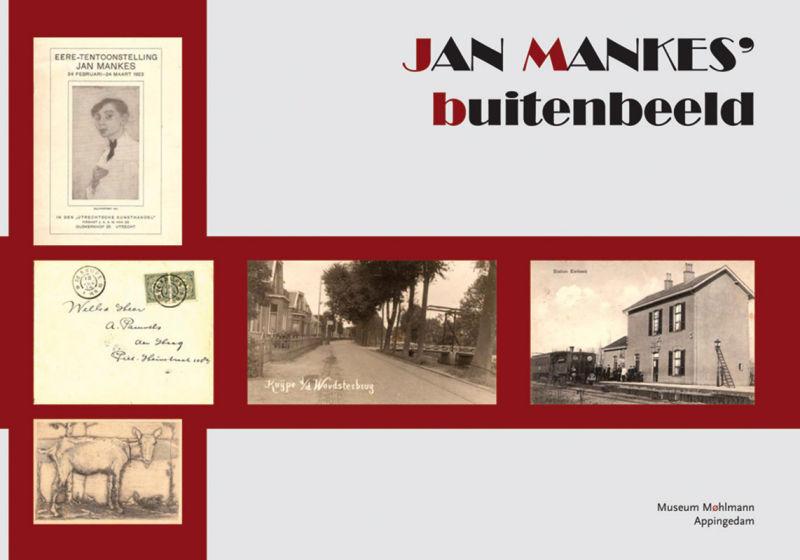 Jan Mankes' buitenbeeld (& binnenbeeld)