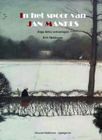 In het spoor van Jan Mankes