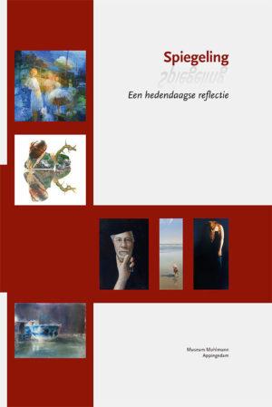 Spiegeling - Een hedendaagse reflectie - Museum Møhlmann